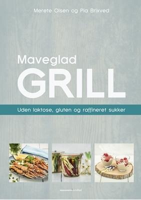 Maveglad grill Merete Olsen, Pia Brixved 9788793314672