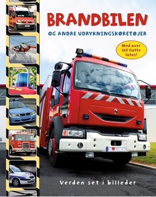 Brandbilen og andre udrykningskøretøjer  9788771067996