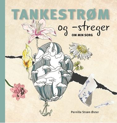 Tankestrøm og -streger Pernille Strøm Øster 9788771069631