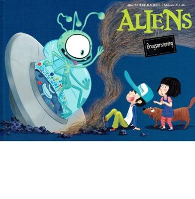 Aliens Alice Brière-Harquet 9788762725911