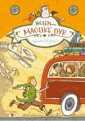 Skolen med magiske dyr 4: Venner på prøve Margit Auer 9788772050102