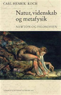 Natur, videnskab og metafysik Carl Henrik Koch 9788779343559