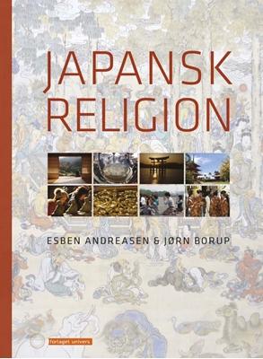 Japansk religion Esben, Jørn Borup, Andreasen 9788791668326