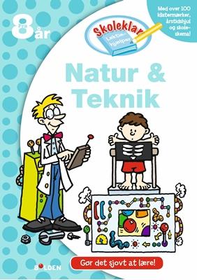 Skoleklar Lektiehjælper: Natur og teknik Ukendt forfatter 9788771065718