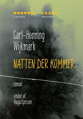 Natten der kommer Carl-Henning Wijkmark 9788792927156