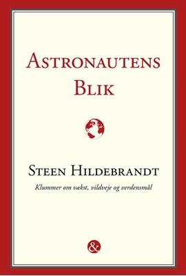 Astronautens blik Steen Hildebrandt 9788771512090