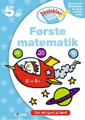 Skoleklar Lektiehjælper: Første matematik Ukendt forfatter 9788771065664