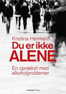 Du er ikke alene Kristina Hermann 9788792746832