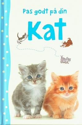 Pas godt på din kat Katharine Starke 9788762728226