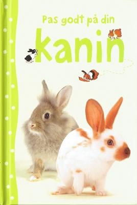 Pas godt på din kanin Fiona Patchett 9788762728189