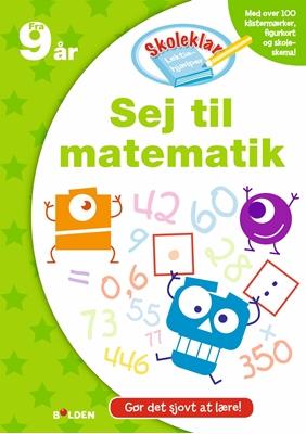 Skoleklar Lektiehjælper: Sej til matematik  9788771065701