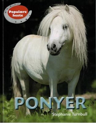 POPULÆRE HESTE: Ponyer Stephanie Turnbull 9788762726215