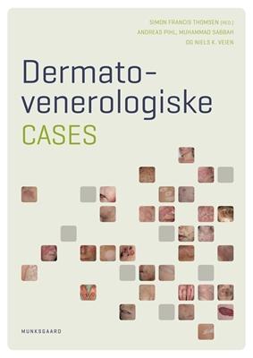 Dermato- venerologiske cases Muhammad Sabbah, Andreas Pihl, Niels Veien 9788762818569