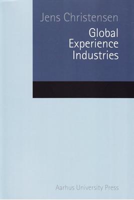 Global Experience Industries Jens Christensen 9788779344327