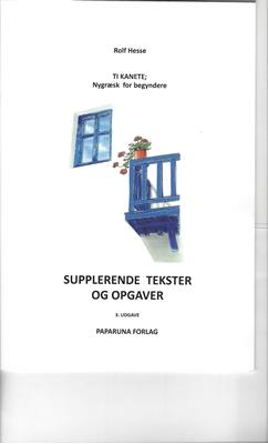 TI KANETE; SUPPLERENDE TEKSTER OG OPGAVER Rolf Hesse 9788799323975