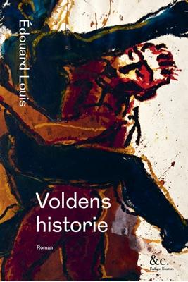 Voldens historie Édouard Louis 9788793316126