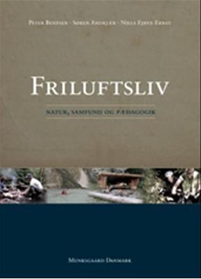 Friluftsliv Søren Andkjær, Niels Ejbye-Ernst, Peter Bentsen 9788762807587