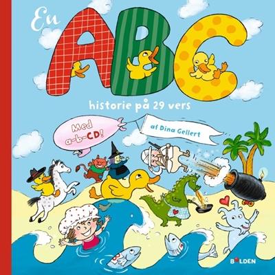 En ABC-historie på 29 vers - med AB-CD Dina Gellert 9788771067231