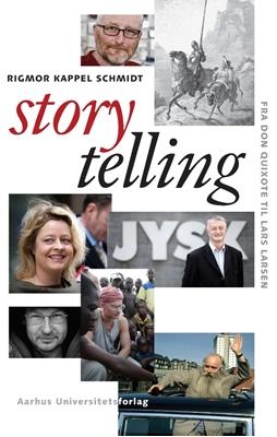 Storytelling Rigmor Kappel Schmidt 9788779341296