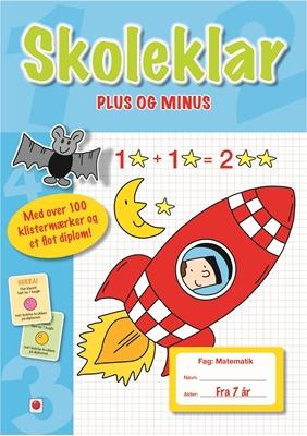 Skoleklar: Plus og minus Ukendt forfatter 9788771061123
