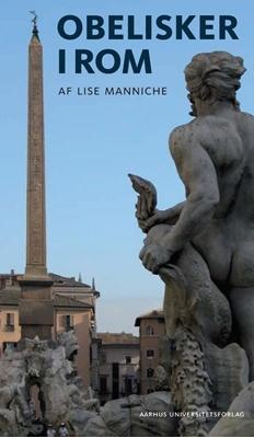 Obelisker i Rom Lise Manniche 9788771240191