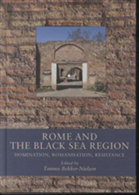 Rome and the Black Sea Region  9788779341746
