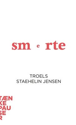 Smerte Troels Staehelin Jensen 9788771842036