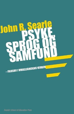 Psyke, sprog og samfund John R. Searle 9788776842161