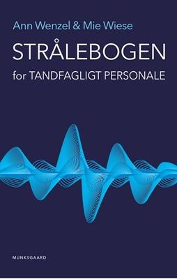 Strålebogen Mie Wiese Petersen, Ann Wenzel 9788762817272