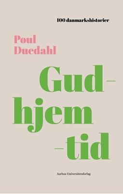 Gudhjemtid Poul Duedahl 9788771843224