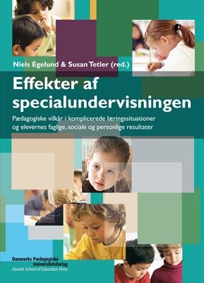 Effekter af specialundervisningen Niels Egelund 9788776842987