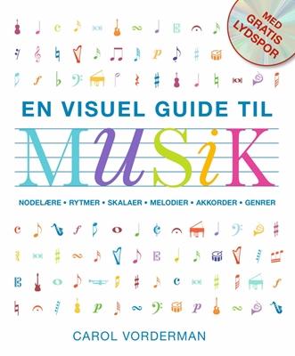 En visuel guide til musik Carol Vorderman 9788771069051