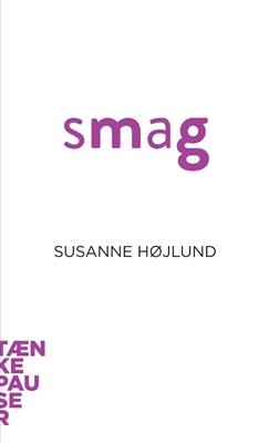 Smag Susanne Højlund Pedersen 9788771245103