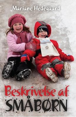 Beskrivelse af småbørn Mariane Hedegaard 9788771243123