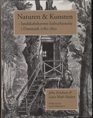 Naturen & kunsten John Erichsen, Luise Skak-Nielsen 9788798884972