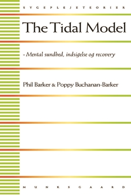 The Tidal Model Phil Barker, Poppy Buchanan-Barker 9788762816152