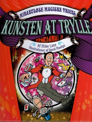 Kunsten at trylle Mike Lane 9788762722354