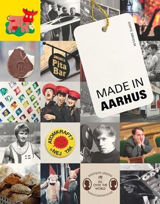 Made in Aarhus Dorte Søholm 9788771840209