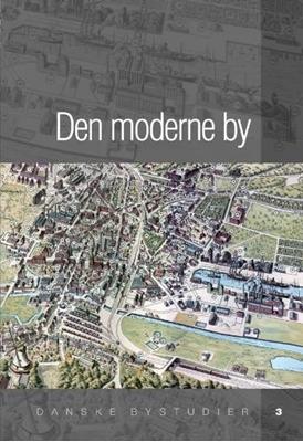 Den moderne by  9788779341517