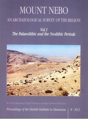 Mount Nebo. An archeological survey of the region Peder Mortensen, Ingolf Thuesen, Inge Demant Mortensen 9788771240788
