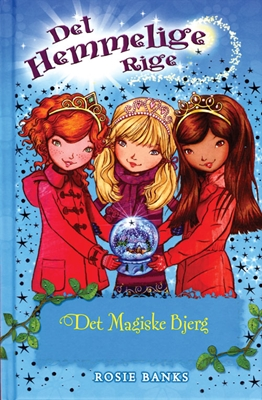 Det Hemmelige Rige (5): Det magiske bjerg Rosie Banks 9788762719972