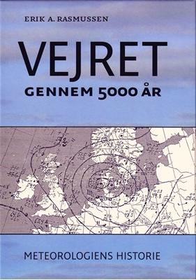 Vejret gennem 5000 år Erk. A. Rasmussen 9788779343009