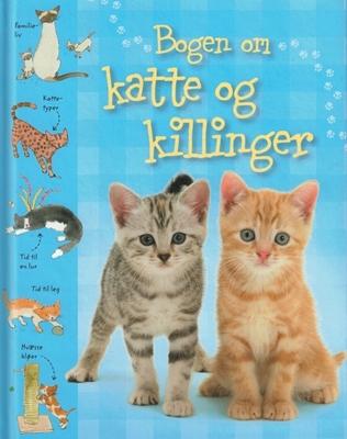 Bogen om katte og killinger Sarah Khan 9788762725041