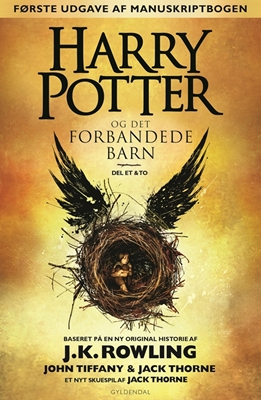 Harry Potter og det forbandede barn - del et & to Jack Thorne, John Tiffany, J. K. Rowling 9788702215694