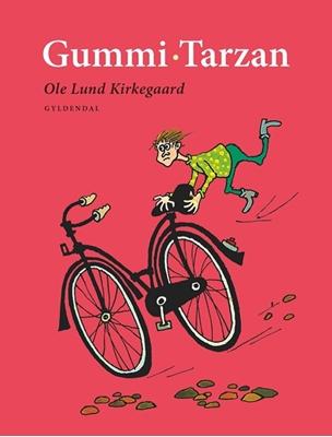 Gummi-Tarzan Ole Lund Kirkegaard 9788702158144