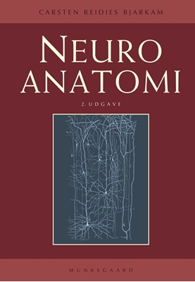 Neuroanatomi Carsten Reidies Bjarkam 9788762812062