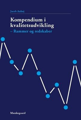 Kompendium i kvalitetsudvikling Jacob Anhøj 9788762814837