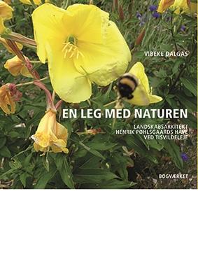 EN LEG MED NATUREN Vibeke Dalgas 9788792420459
