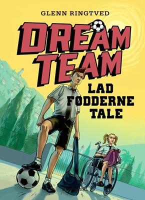 Dreamteam 2 - Lad fødderne tale Glenn Ringtved 9788702180305