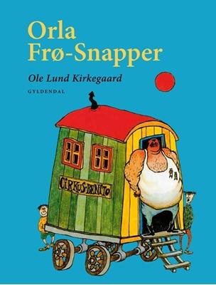 Orla Frø-Snapper Ole Lund Kirkegaard 9788702153545